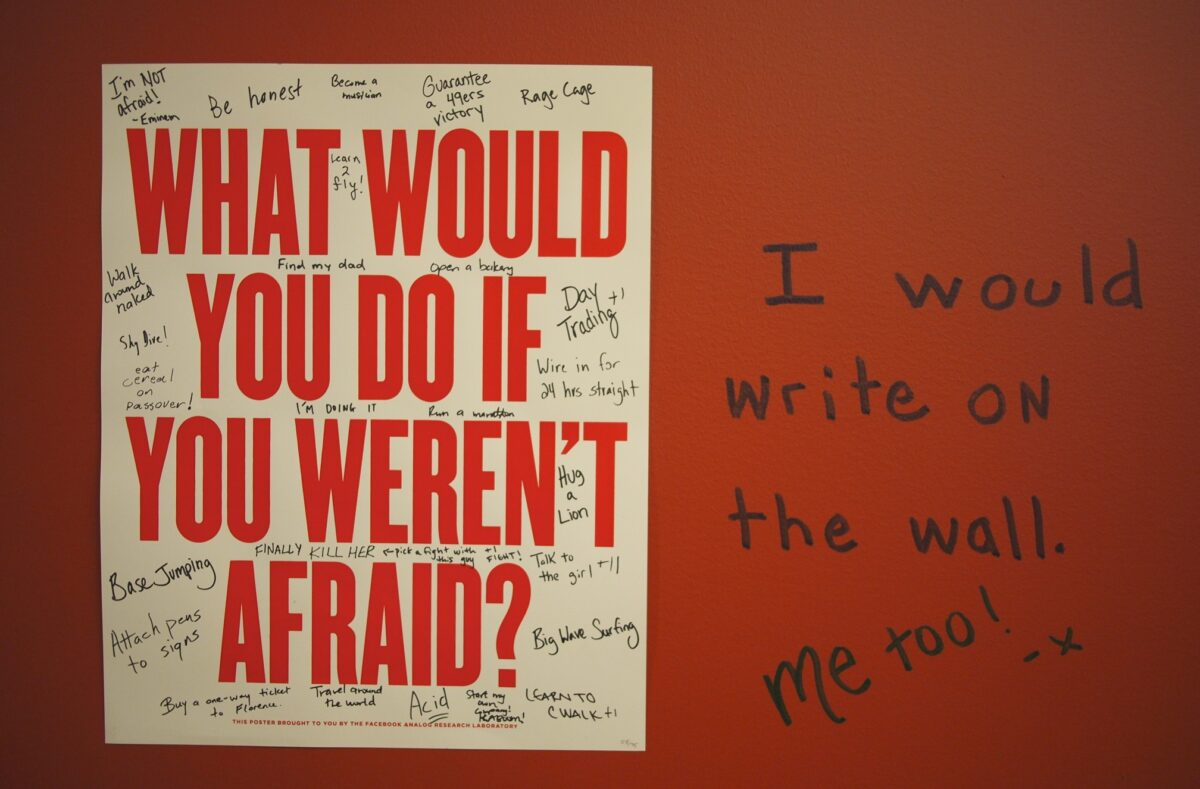 Facebook Employees Marked Up a Poster Asking What Would You Do If You Weren't Afraid